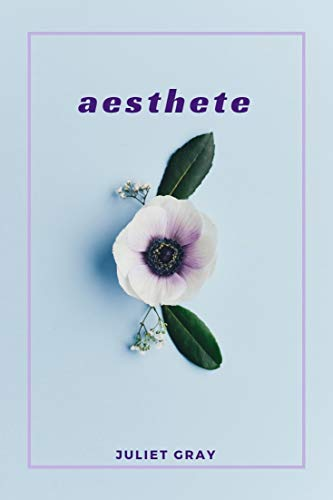 Aesthete:: poems for the realistically indifferent. (English Edition)