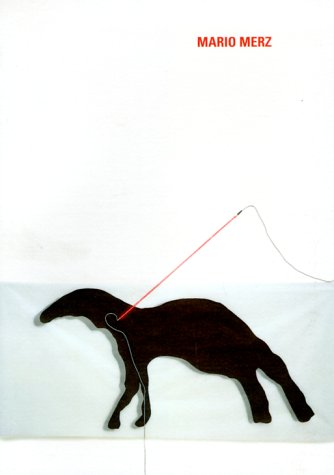 Mario Merz: Casa Fibonacci (Arte monografie) por Mario Merz