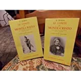 Le Comte De Monte-Cristo, Volume I-II - Garnier