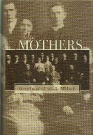 All for the Love of Mothers Memoirs of a Catholic Midwife