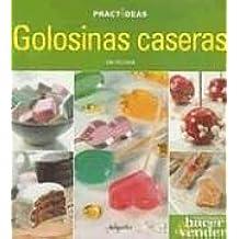 Golosinas Caseras / Home-Made Sweets (Practideas)