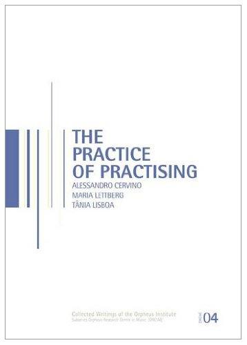 The Practice of Practising par Alessandro Cervino