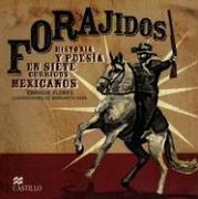 Forajidos: Historia Y Poesia En Siete Corridos Mexicanos por Enrique Flores