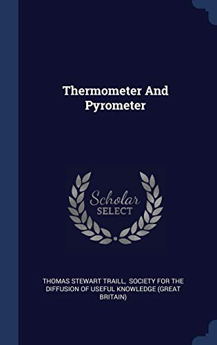 Thermometer and Pyrometer -