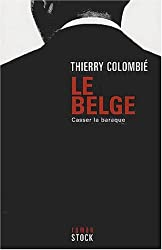 Le Belge, tome 2 : Casser la baraque