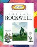 GETTING TO KNOW THE WORLD'S GREATEST ARTISTS:NORMAN ROCKWELL