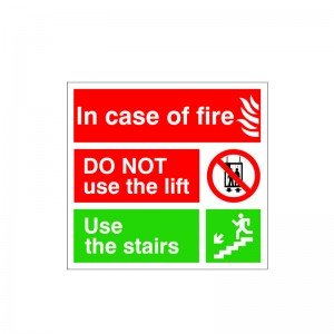 2 x In Case Of Fire Do Not Use The