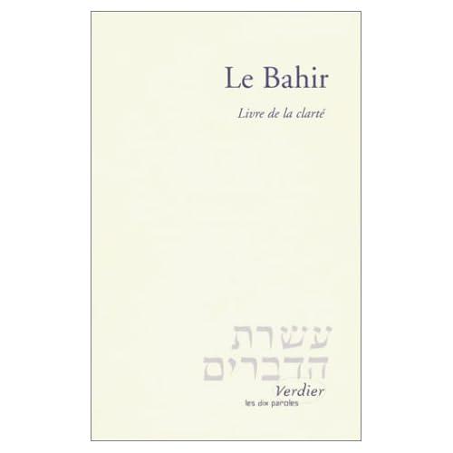 Le Bahir. Livre de la clarté, Edition bilingue