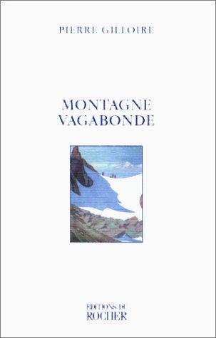 Montagne vagabonde par Pierre Gilloire