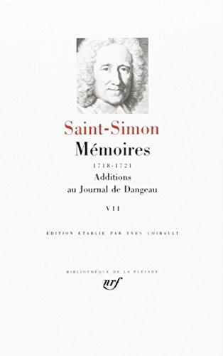 Saint-Simon : Mémoires, tome 7 1718-1721