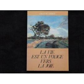 Vers La Joie - Vie Est un Voyage Vers la