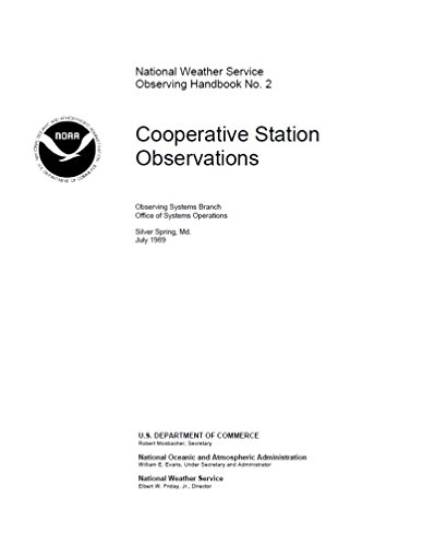 Weather Station National (Cooperative Station Observations: National Weather Service Observing Handbook No. 2 (English Edition))