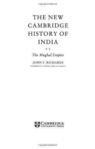 The Mughal Empire (The New Cambridge History of India) by John F. Richards (1993-03-18)