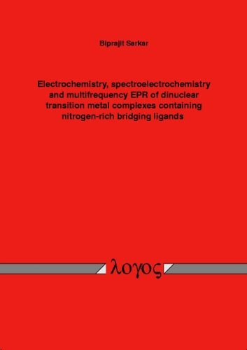 Electrochemistry spectroelectrochemistry and multifrequency EPR of dinuclear transition metal complexes containing nitrogen-rich bridging ligands