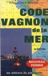 Code Vagnon de la mer: Permis de conduire en mer les navires de plaisance