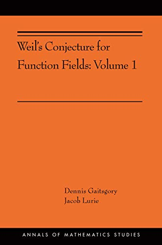 Weil's Conjecture for Function Fields: Volume I (AMS-199) (Annals of Mathematics Studies Book 360) (English Edition)