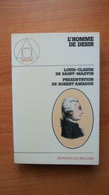 L'homme de désir par Louis-Claude de Saint-Martin