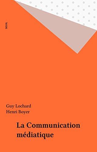 La Communication médiatique