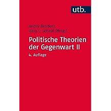 Politische Theorien der Gegenwart II: Eine Einführung