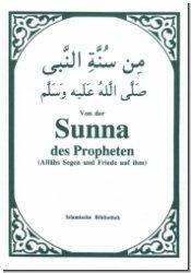 Von der Sunna des Propheten. Ausgewählte Hadit-Texte
