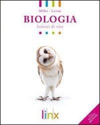 Biologia. Lezioni di vita. Volume unico. Per le Scuole superiori. Con espansione online