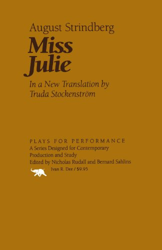 Miss Julie (Plays For Performance) (Plays for Performance Series)
