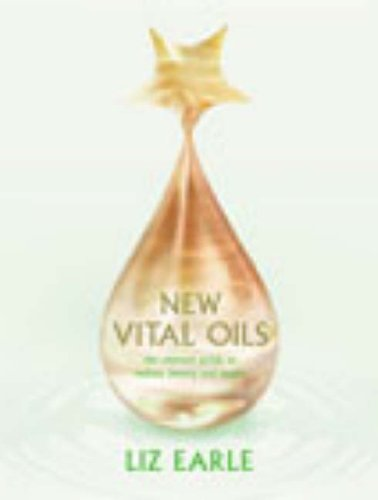 new-vital-oils-discover-how-just-a-few-drops-a-day-can-ensure-you-look-and-feel-great
