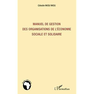 Manuel de gestion des organisations de l'économie sociale et solidaire