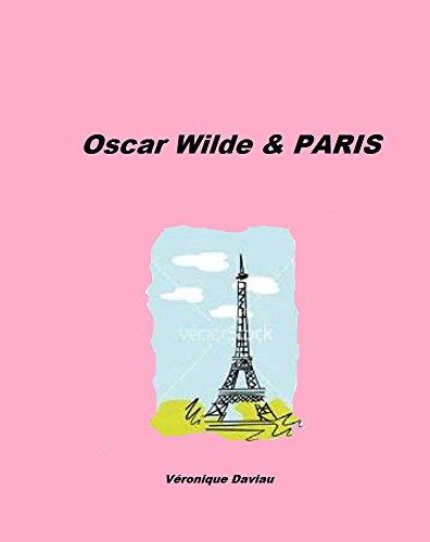 Oscar Wilde Paris [Pdf/ePub] eBook