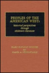 Peoples of the American West: Historical Perspectives Through Children's Literature