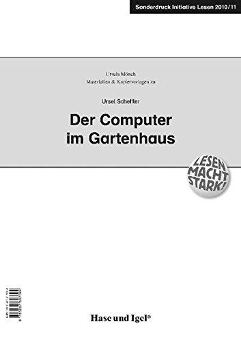 Der Computer im Gartenhaus: Begleitmaterial.  Sonderdruck