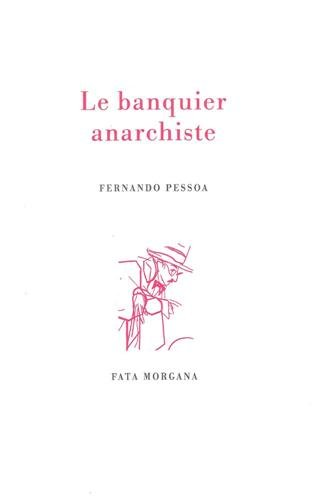 Le Banquier Anarchiste [Pdf/ePub] eBook