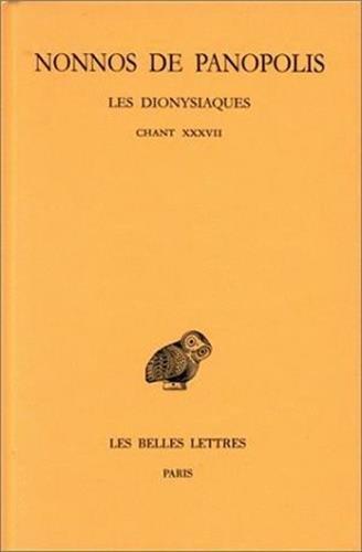 Les Dionysiaques. Chant XXXVII, tome 13