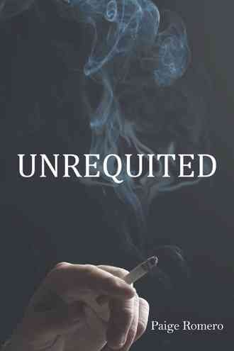 [(Unrequited)] [By (author) Paige Romero] published on (June, 2013)