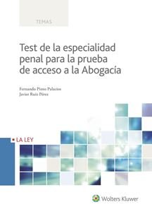 Test de la especialidad penal para la prueba de acceso a la abogacía por Aa.Vv.