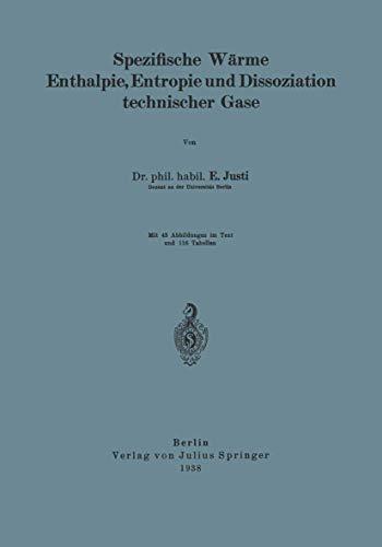 Spezifische Wärme Enthalpie, Entropie und Dissoziation Technischer Gase