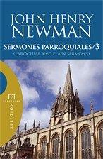 Sermones parroquiales / 3: (Parochial and Plain Sermons) (Ensayo) por John Henry Newman