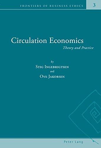 Circulation Economics : Theory and Practice