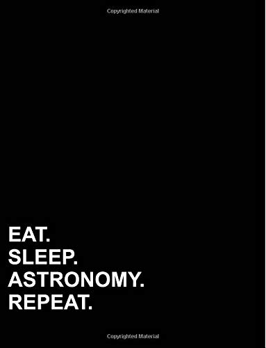 Eat Sleep Astronomy Repeat: Isometric Graph Paper Notebook: 1/2 Inch Equilateral TriangleIsometric Grid Notebook, Equilateral Triangle Drafting, ... Paper,  8.5