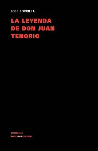 La leyenda de don Juan Tenorio/ The Legend of Mr. Juan Tenorio