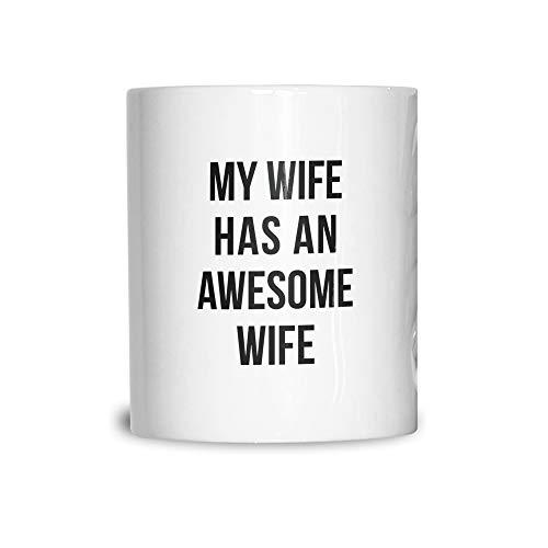 Joke Paare Keramikbecher Meine Frau hat eine wunderbare Ehefrau White 11OZ