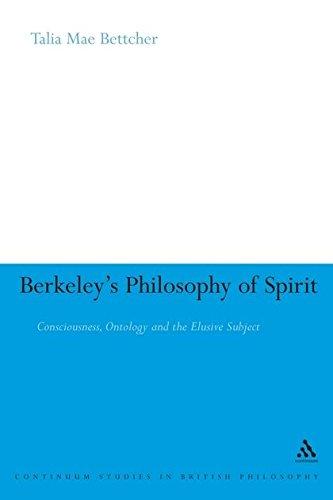 Berkeley's Philosophy of Spirit: Consciousness, Ontology and the Elusive Subject (Continuum Studies in British Philosophy)