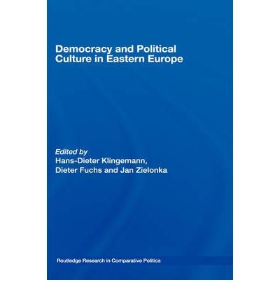 { [ DEMOCRACY AND POLITICAL CULTURE IN EASTERN EUROPE (ROUTLEDGE RESEARCH IN COMPARATIVE POLITICS) ] } By Klingemann, Hans-Dieter (Author) Aug-10-2006 [ Hardcover ]