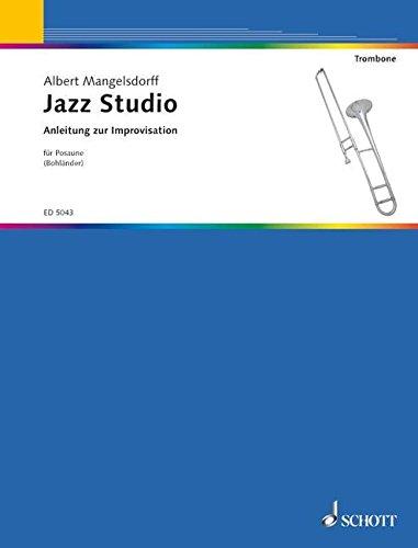 Jazz-Studio - Anleitung Zur Improvisation Trombone