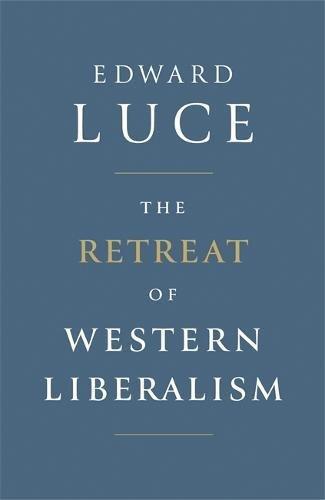 the-retreat-of-western-liberalism