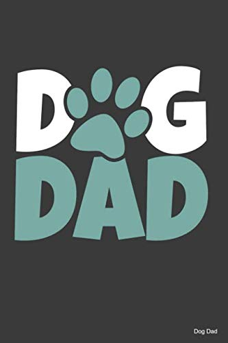 Dog Dad: 100 Pages from graphpaper 5x5  Large Big 6' x 9'  for dog lover, dog moms and dads, school boys, girls, kids and pupils