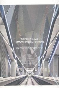 Nuevas Naturalezas. La Estación Intermodal de Logroño