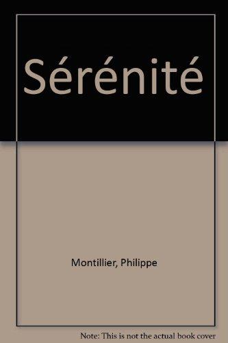 Sérénité par Philippe Montillier