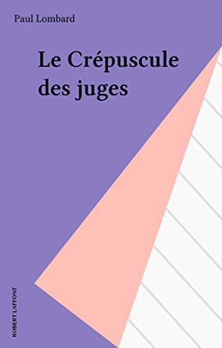 le-crpuscule-des-juges