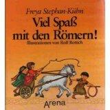 Viel Spaß mit den Römern. ( Ab 10 J.). Spiel- und Lesebuch zur römischen Geschichte bei Amazon kaufen